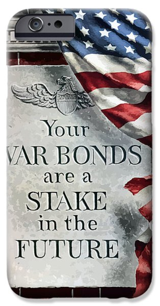 American Flag iPhone Cases - Your War Bonds Are A Stake In The Future iPhone Case by War Is Hell Store