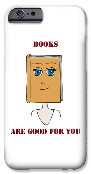 Clever iPhone Cases - Books Are Good For You iPhone Case by Frank Tschakert