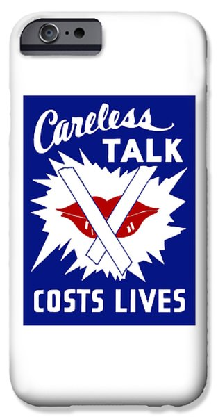 Lips iPhone Cases - Careless Talk Costs Lives  iPhone Case by War Is Hell Store