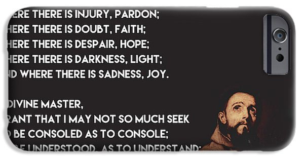 Jesus Drawings iPhone Cases - Prayer of St Francis Assisi iPhone Case by Celestial Images
