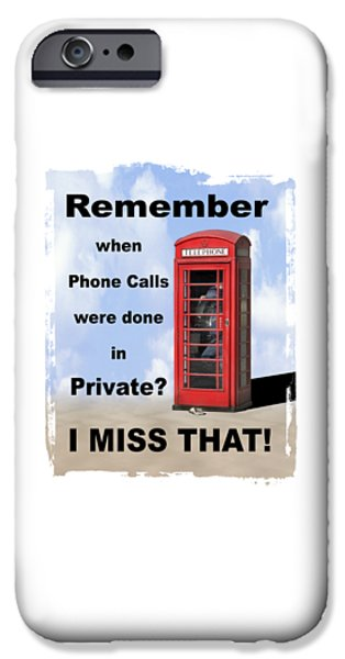 Shirt Digital iPhone Cases - Remember When . . . iPhone Case by Mike McGlothlen
