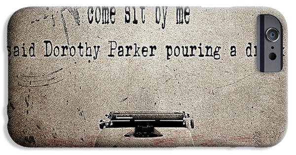 Quotation iPhone Cases - Said Dorothy Parker iPhone Case by Cinema Photography