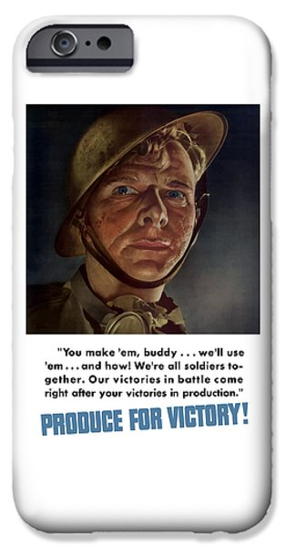 Soldiers Digital iPhone Cases - Produce For Victory iPhone Case by War Is Hell Store