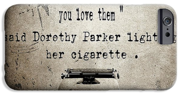Author iPhone Cases - Said Dorothy Parker iPhone Case by Cinema Photography