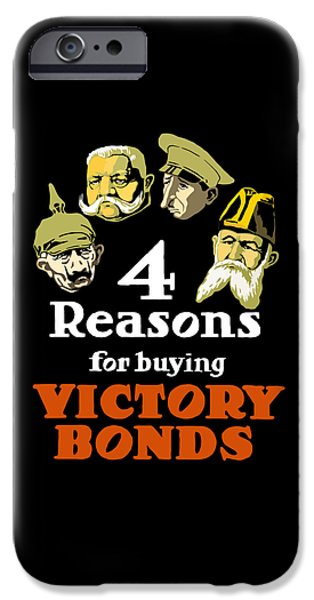 Power iPhone Cases - 4 Reasons For Buying Victory Bonds iPhone Case by War Is Hell Store