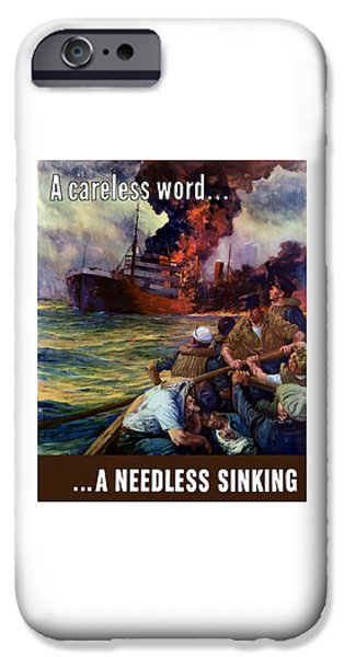Ww1 Digital iPhone Cases - A careless word A needless sinking iPhone Case by War Is Hell Store