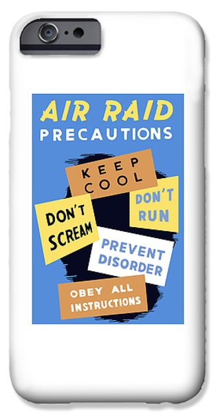 Air Raid Precautions iPhone Case by War Is Hell Store