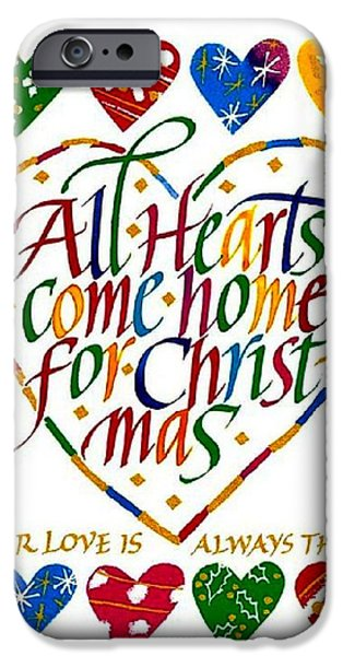 Christmas Greeting iPhone Cases - All Hearts Come Home For Christmas iPhone Case by Karon Melillo DeVega