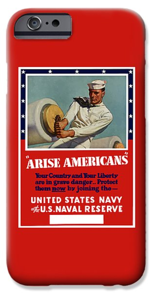 Ww1 iPhone Cases - Arise Americans Join the Navy  iPhone Case by War Is Hell Store