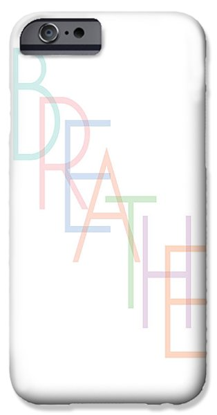 Buddhist iPhone Cases - Breathe iPhone Case by Liesl Marelli