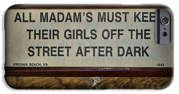 Law Enforcement iPhone Cases - Attention All Madams iPhone Case by Paul Ward