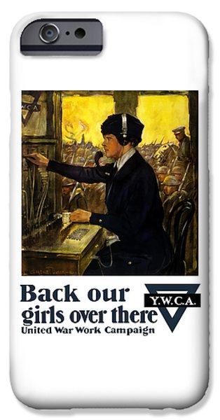 Wwi iPhone Cases - Back Our Girls Over There iPhone Case by War Is Hell Store