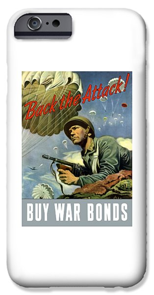 Attack iPhone Cases - Back The Attack Buy War Bonds iPhone Case by War Is Hell Store