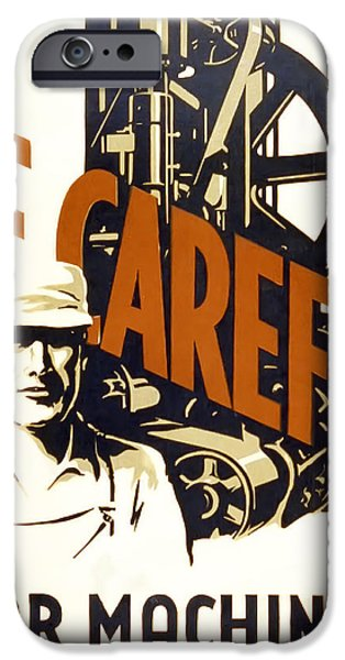 Recently Sold -  - Franklin iPhone Cases - Be Careful Safety  W P A Poster C. 1938 iPhone Case by Daniel Hagerman