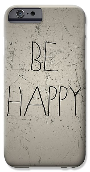 Home Tapestries - Textiles iPhone Cases - Be Happy iPhone Case by BestCit Art