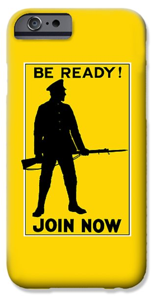 Ww1 iPhone Cases - Be Ready - Join Now iPhone Case by War Is Hell Store