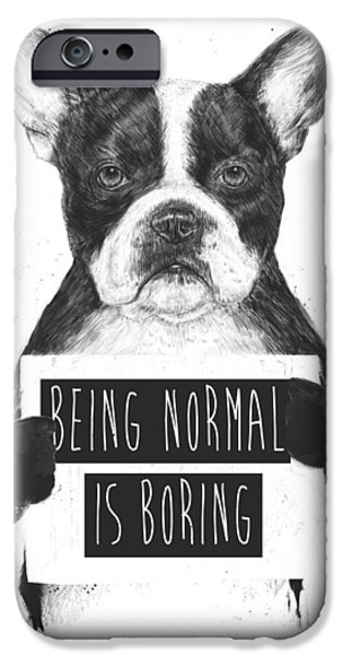 Bulldog iPhone Cases - Being normal is boring iPhone Case by Balazs Solti