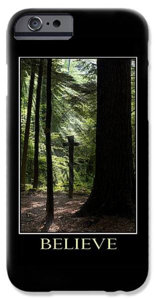 Believe Inspirational Motivational Poster Art iPhone Case by Christina Rollo