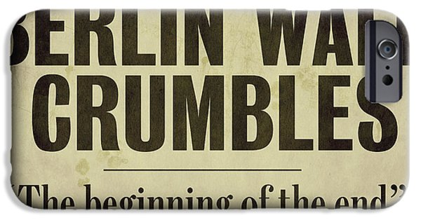 Berlin Paintings iPhone Cases - Berlin Wall Newspaper Headline iPhone Case by Mindy Sommers