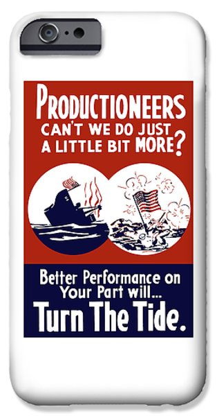 Better Performance On Your Part Will Turn The Tide iPhone Case by War Is Hell Store