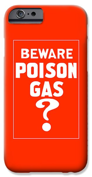 Ww1 iPhone Cases - Beware Poison Gas iPhone Case by War Is Hell Store