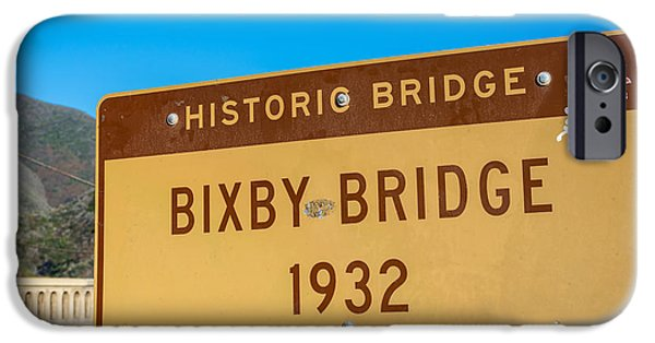 Bixby Bridge iPhone Cases - Bixby Bridge Sign iPhone Case by Joseph S Giacalone