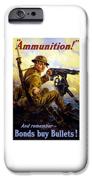 Ww1 iPhone Cases - Bonds Buy Bullets iPhone Case by War Is Hell Store