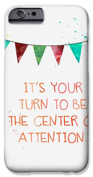 Celebration Mixed Media iPhone Cases - Center of Attention- card iPhone Case by Linda Woods