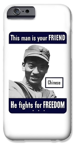 Chinese This Man Is Your Friend iPhone Case by War Is Hell Store