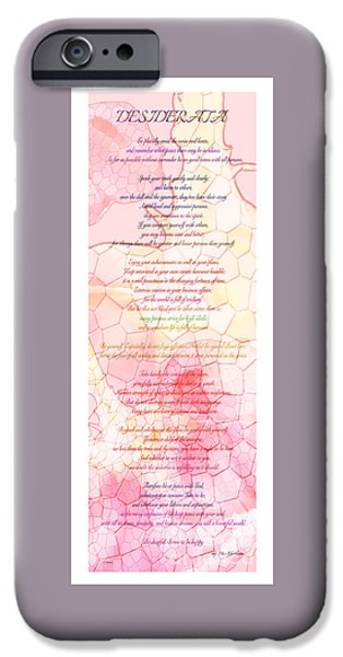 Christmas Greeting iPhone Cases - Desiderata Poem Over Pink Abstract Roses iPhone Case by Claudia  Ellis