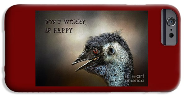 Emu iPhone Cases - Dont Worry  Be Happy iPhone Case by Kaye Menner