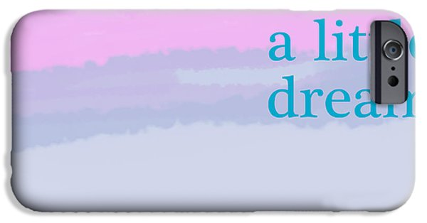 Coastal Decor Digital iPhone Cases - Dream a Little Dream iPhone Case by Jacquie Gouveia