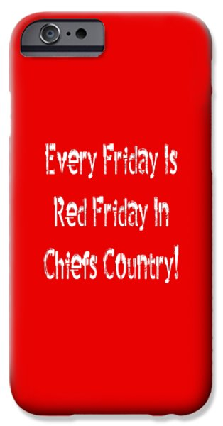 Design iPhone Cases - Every Friday Is Red Friday In Chiefs Country 2 iPhone Case by Andee Design