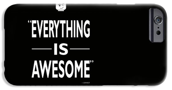 Emmett iPhone Cases - Everything Is Awesome iPhone Case by Mark Rogan