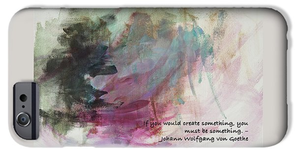 Must Paintings iPhone Cases - Famous Quotes von Goethe iPhone Case by Patricia Lintner