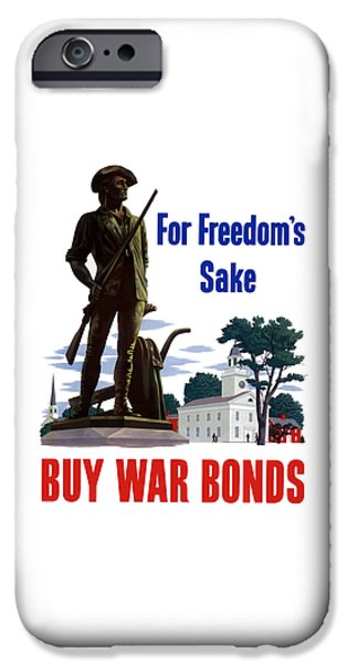 War iPhone Cases - For Freedoms Sake Buy War Bonds iPhone Case by War Is Hell Store