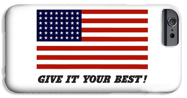 American Flag iPhone Cases - Give It Your Best American Flag iPhone Case by War Is Hell Store