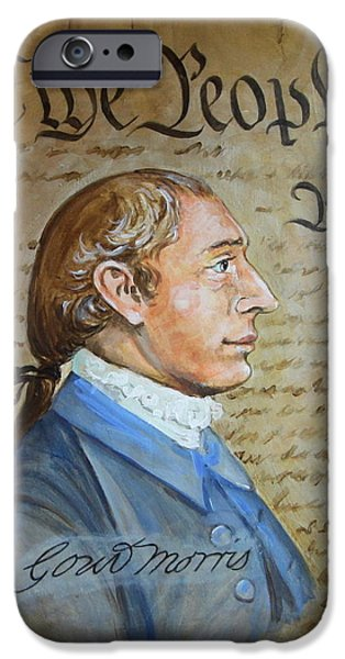 Constitution Paintings iPhone Cases - Gouverneur Morris iPhone Case by Jan Mecklenburg
