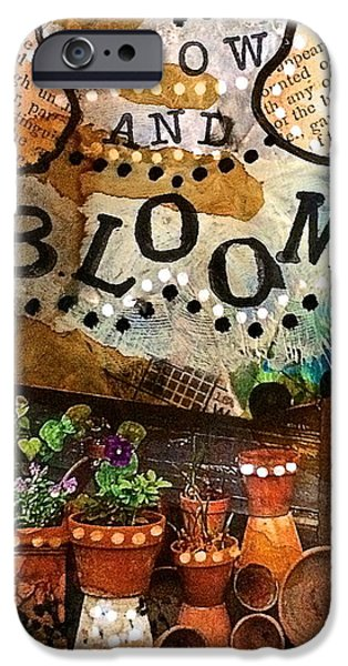Shed Mixed Media iPhone Cases - Grow and Bloom iPhone Case by Kathy Donner Parara
