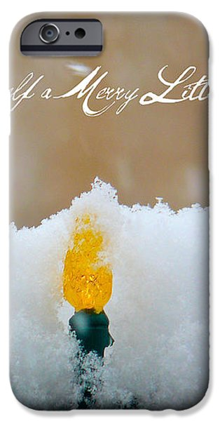 Have Yourself a Merry Little Christmas iPhone Case by Lisa Knechtel