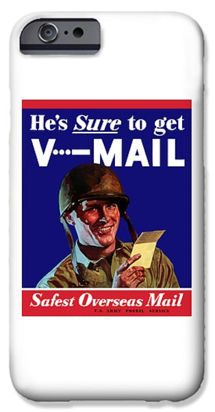 World Wars iPhone Cases - Hes Sure To Get V-Mail iPhone Case by War Is Hell Store