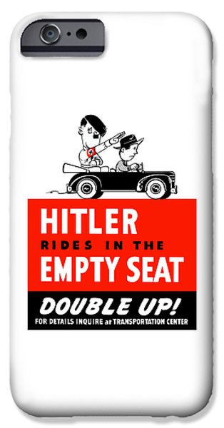 Caricatures iPhone Cases - Hitler Rides In The Empty Seat iPhone Case by War Is Hell Store