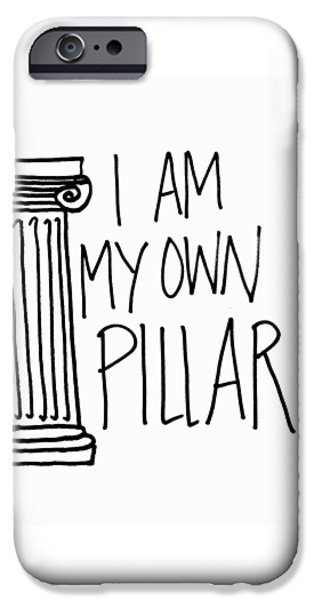 Buddhist iPhone Cases - I am my own pillar iPhone Case by Tiny Affirmations