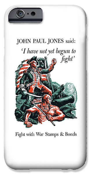 World War I iPhone Cases - I have Not Yet Begun To Fight iPhone Case by War Is Hell Store