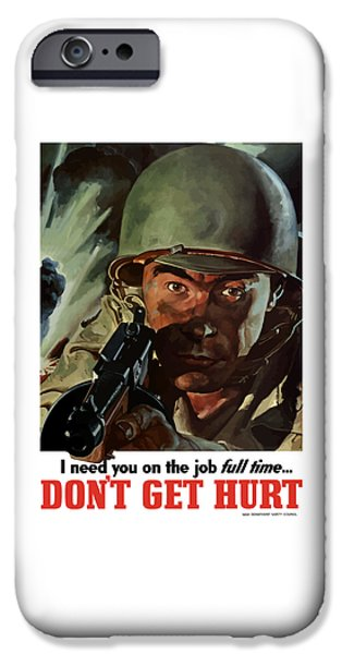 World Wars iPhone Cases - I Need You On The Job Full Time iPhone Case by War Is Hell Store