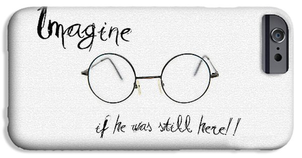 Imagine iPhone Cases - Imagine If He Was Still Here iPhone Case by Bill Cannon