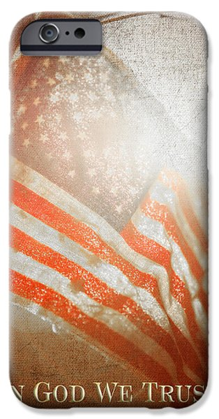 Recently Sold -  - 4th Of July iPhone Cases - In God We Trust III iPhone Case by Charrie Shockey