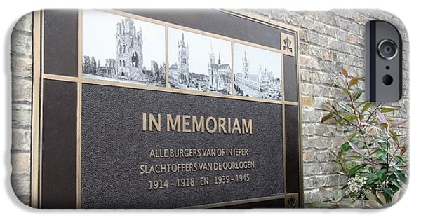 IPhone 6 Case featuring the photograph In Memoriam - Ypres by Travel Pics