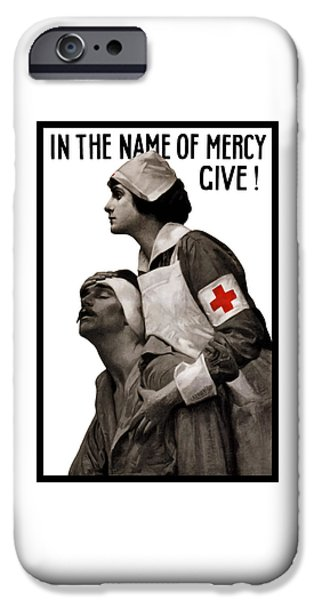 Ww1 iPhone Cases - In The Name Of Mercy Give iPhone Case by War Is Hell Store
