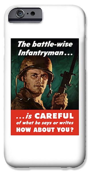 Loose iPhone Cases - Infantryman Is Careful Of What He Says iPhone Case by War Is Hell Store